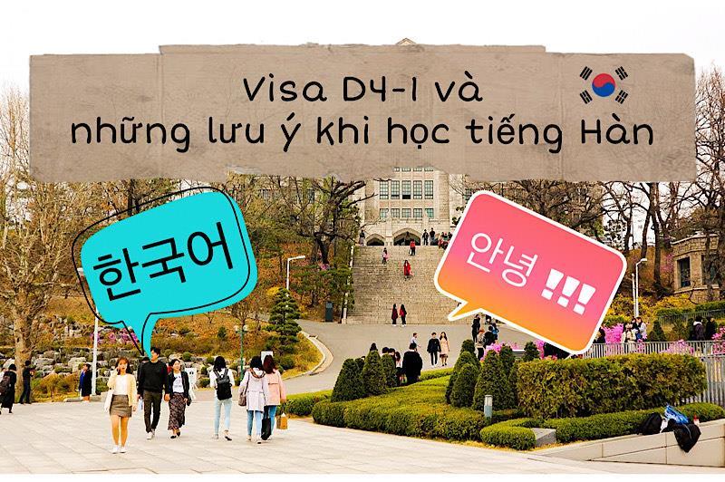 Những lưu ý khi học tiếng Hàn dành cho du học sinh Visa D4-1